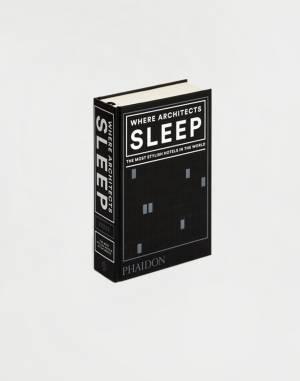 Kniha Phaidon Where Architects Sleep