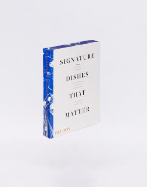 Kniha Phaidon Signature Dishes That Matter